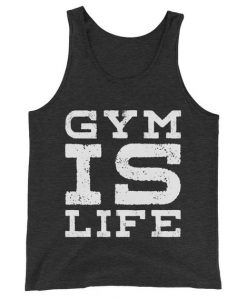 Gym Is Life Tanktop