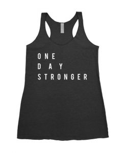 One Day Stronger Tanktop