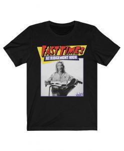 Fast Times at Ridgemont high retro movie tshirt